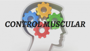 CONTROL MUSCULAR